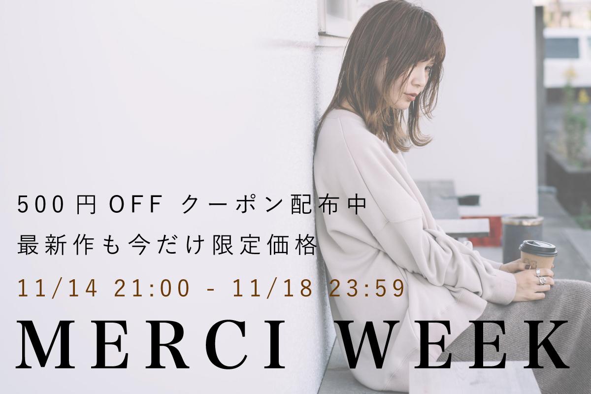 MERCI WEEK